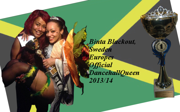 Binta Blackout Europes Official DancehallQueen 2013 1