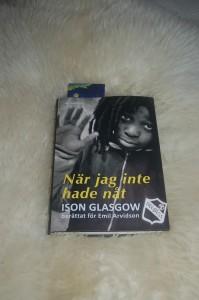 Boken om Ison Glasgow: När jag inte hade nåt
